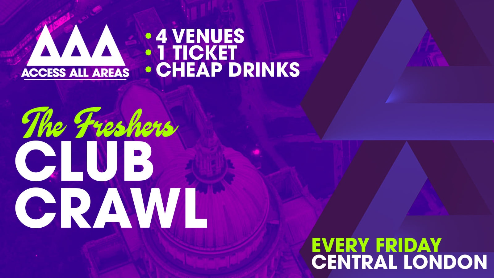 Access All Areas – The ReFreshers Club Crawl | £5 Tickets & Cheap Drinks