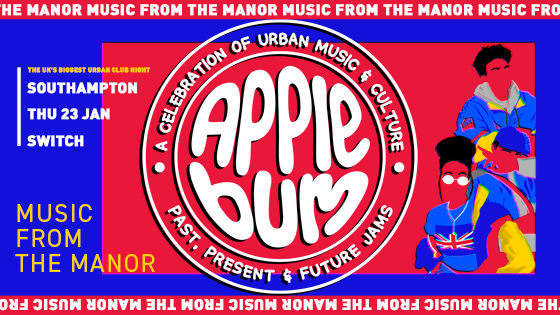 Applebum / Southampton / Music from the Manor