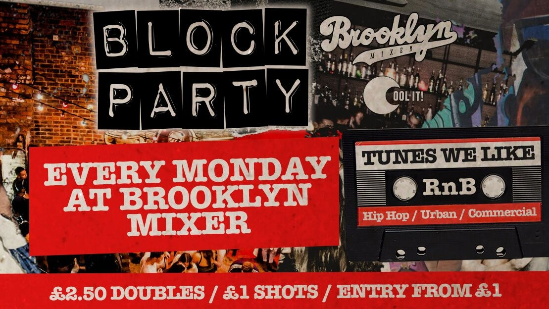 Block Party Mondays