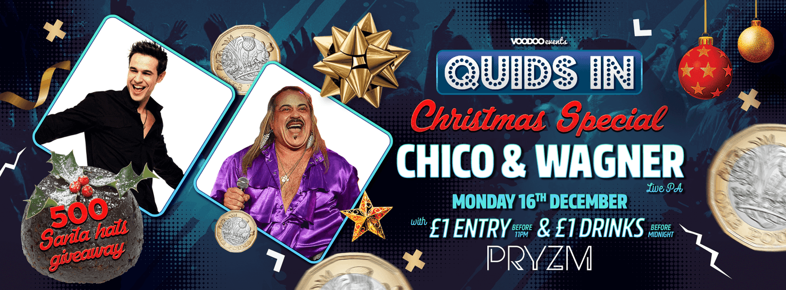 Quids In Mondays Chico and Wagner Xmas Special