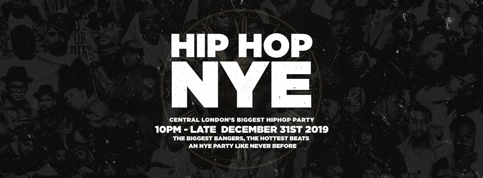 The Hip Hop New Years Eve 2019 – London NYE | TICKETS OUT NOW!