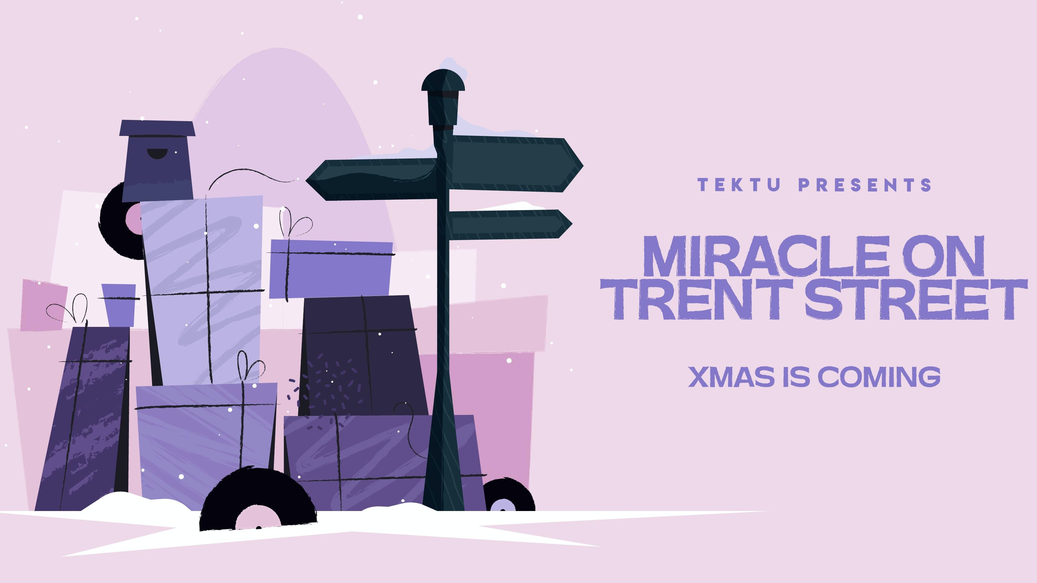 *FINAL 50 TIX* TEKTU. Presents: A Miracle on Trent St.