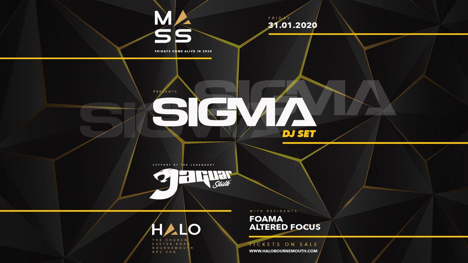 M A S S Presents Sigma & Jaguar Skills