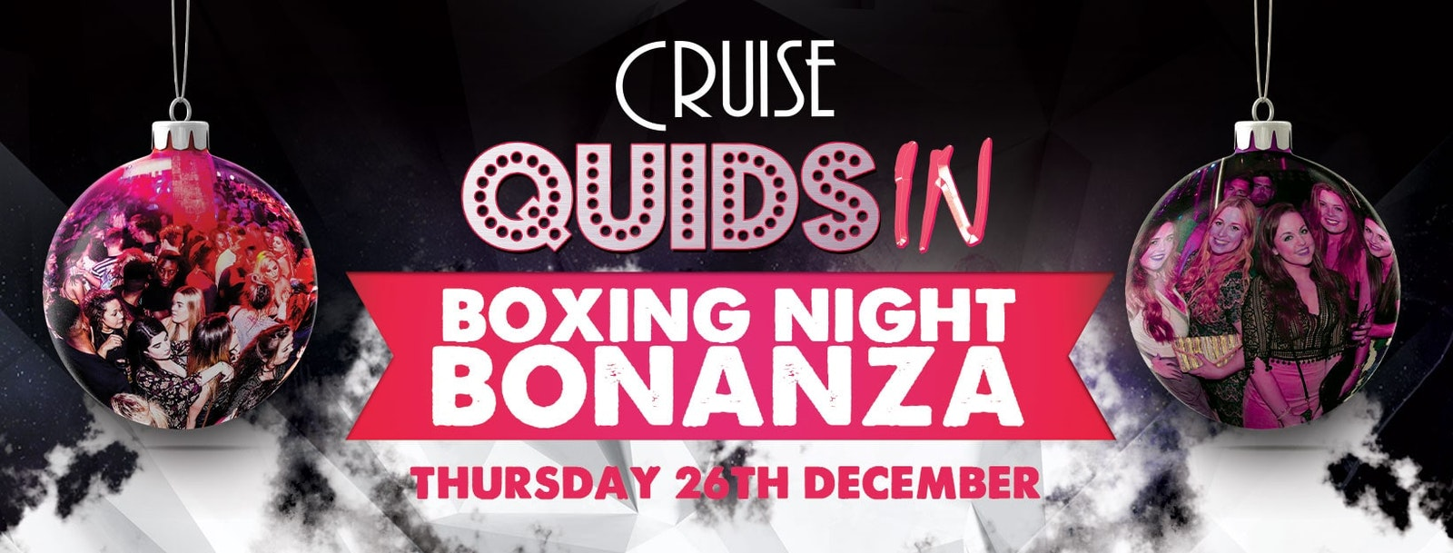 Quids In presents… Cruise Boxing Night Special