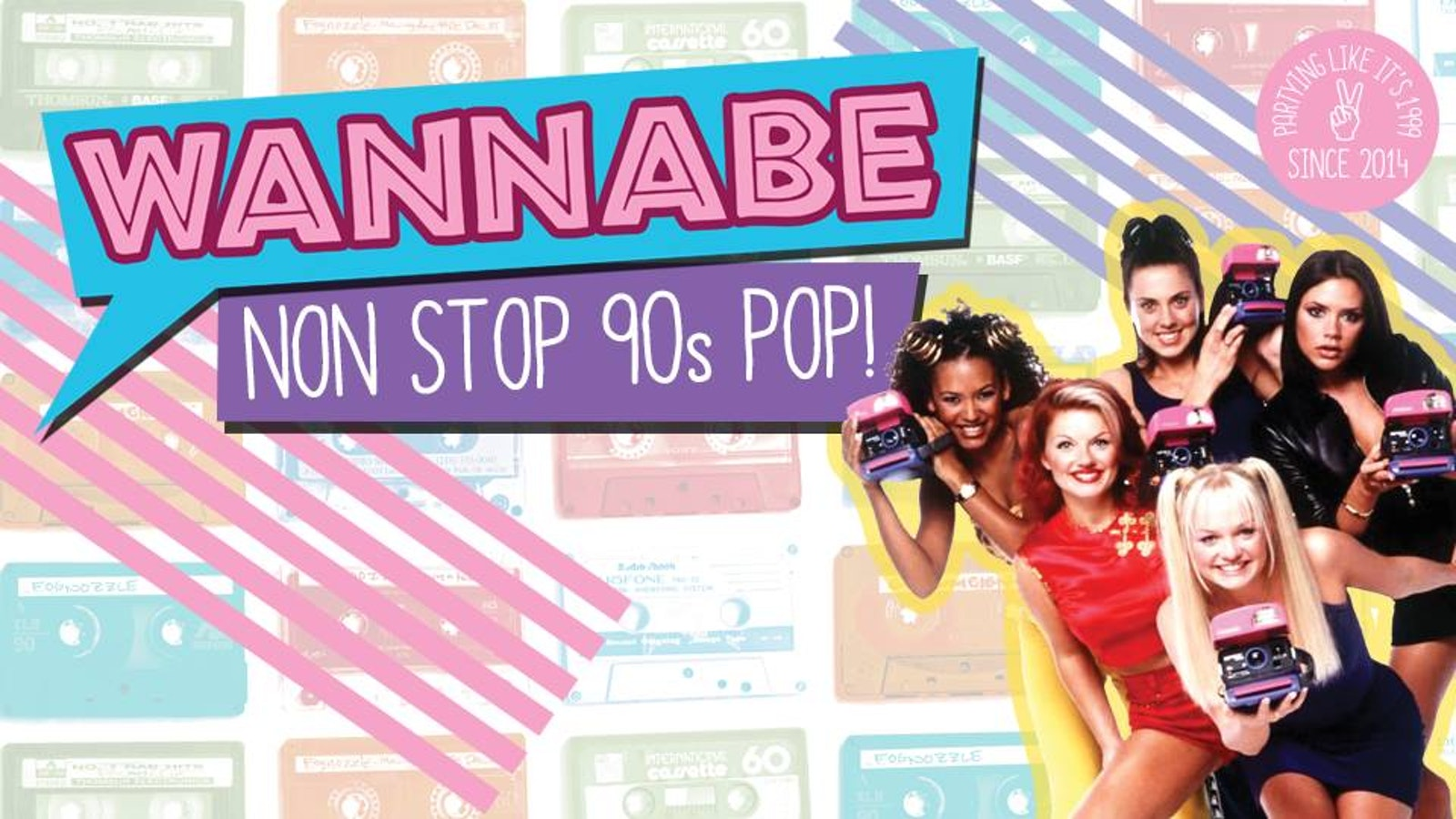 Wannabe – 90's Chart Pop, Hip Pop & Brit Pop!