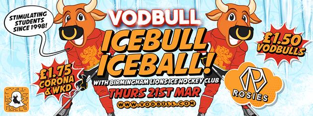 Vodbull ICEBULL ICEBALL {FINAL TICKETS!!}