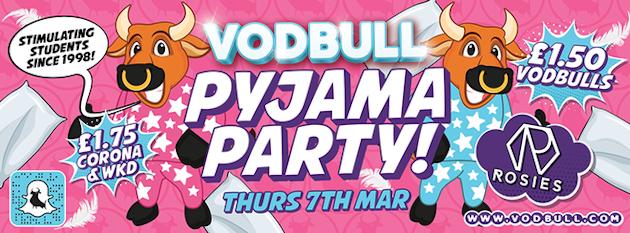 Vodbull Pyjama Party {FINAL TICS!!!}
