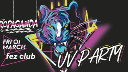 Propaganda Cambridge – UV Party!