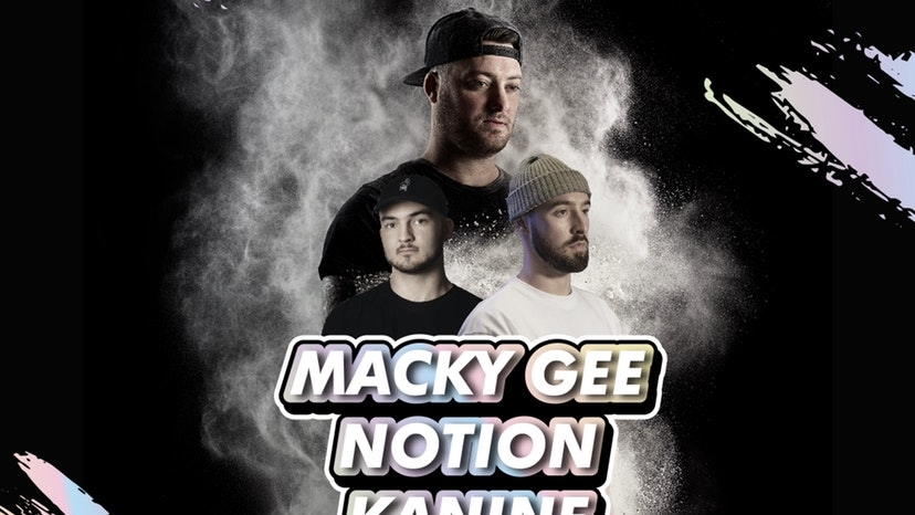 Macky Gee, Notion & Kanine at 30Ten, Leicester