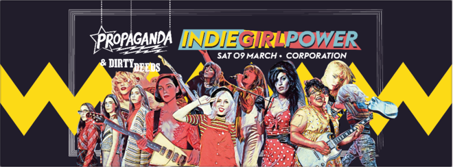 Propaganda Sheffield & Dirty Deeds – Indie Girl Power!