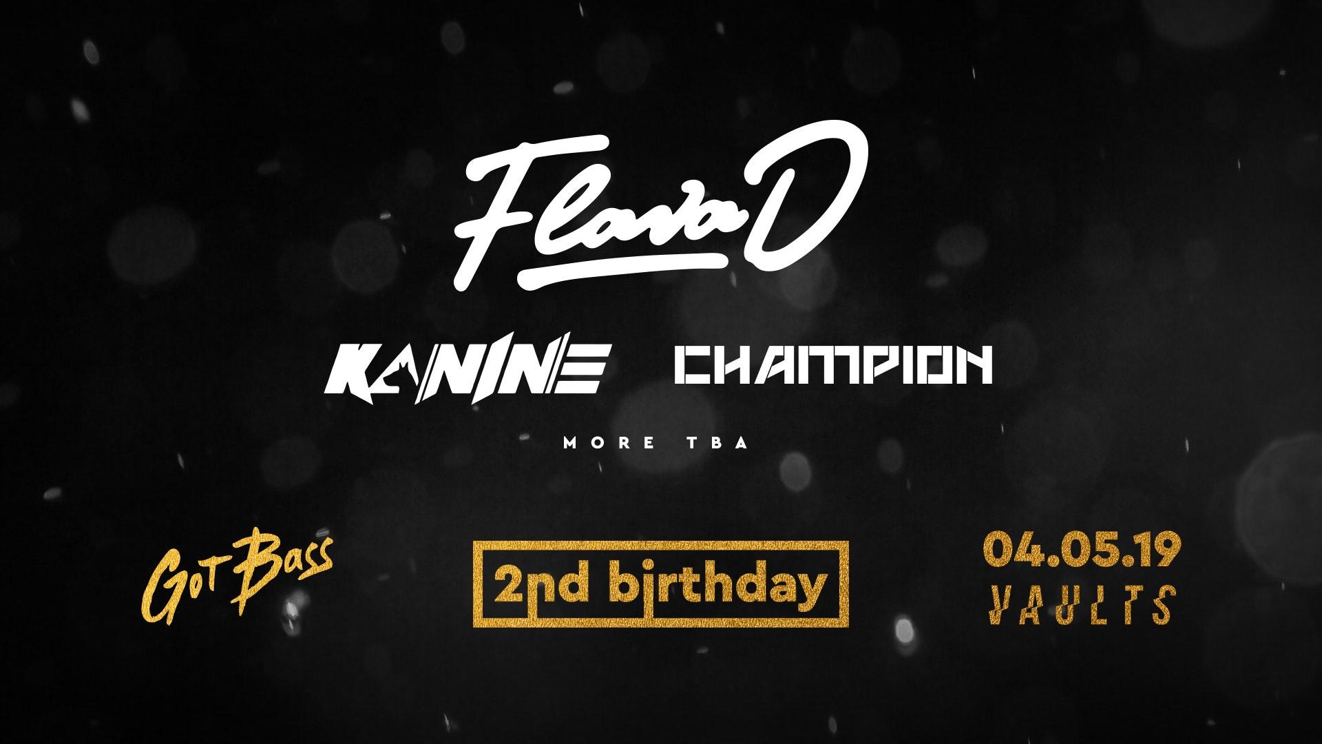 Got Bass 2nd Birthday w/ Flava D, Kanine, Champion & more…