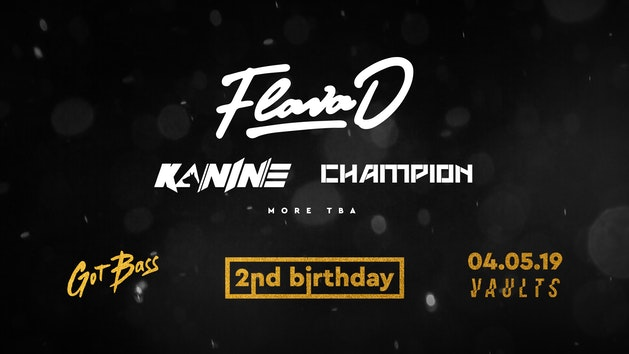 Got Bass 2nd Birthday w/ Flava D, Kanine, Champion & more…
