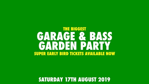 Garage & Bass Garden Party