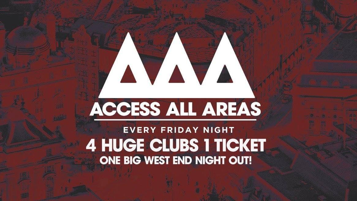 Access All Areas – Club Crawl Tonight!   £5 Tickets £3.50 Drinks