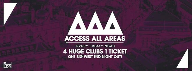 Access All Areas – The Ultimate Student Night Out – TONIGHT –  £5 Tickets £3.50 Drinks