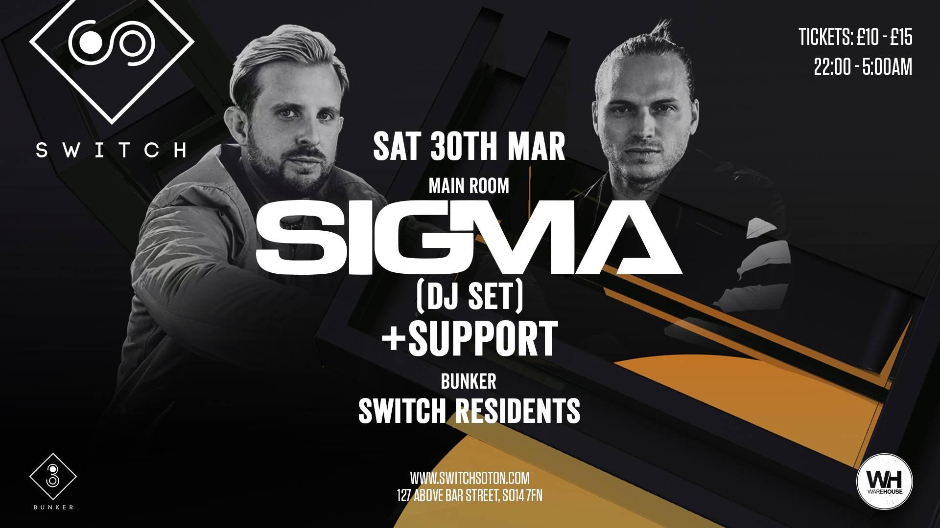 SIGMA • Saturday 30th March