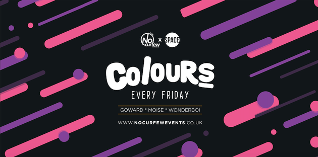 Colours Leeds at Space :: 19th April :: 90p drinks