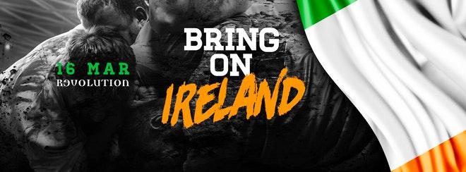 Bring on Ireland   16th March