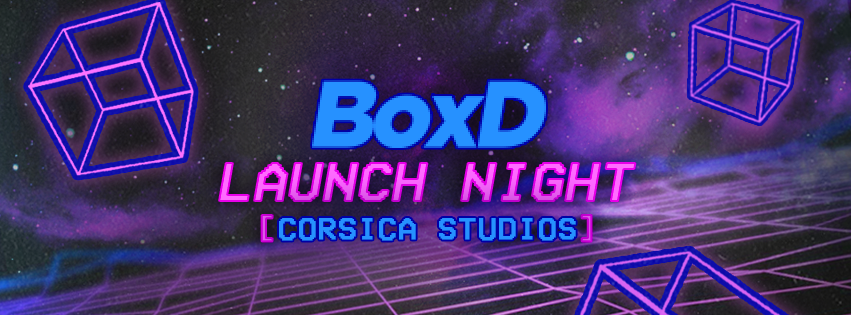 Boxd London @ Corsica Studios – Launch Night! This Event Will Sell Out!