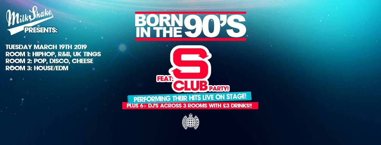 Milkshake, Ministry Of Sound 90's Sesh – Tonight 10:30pm! (ft S Club in the 103!)