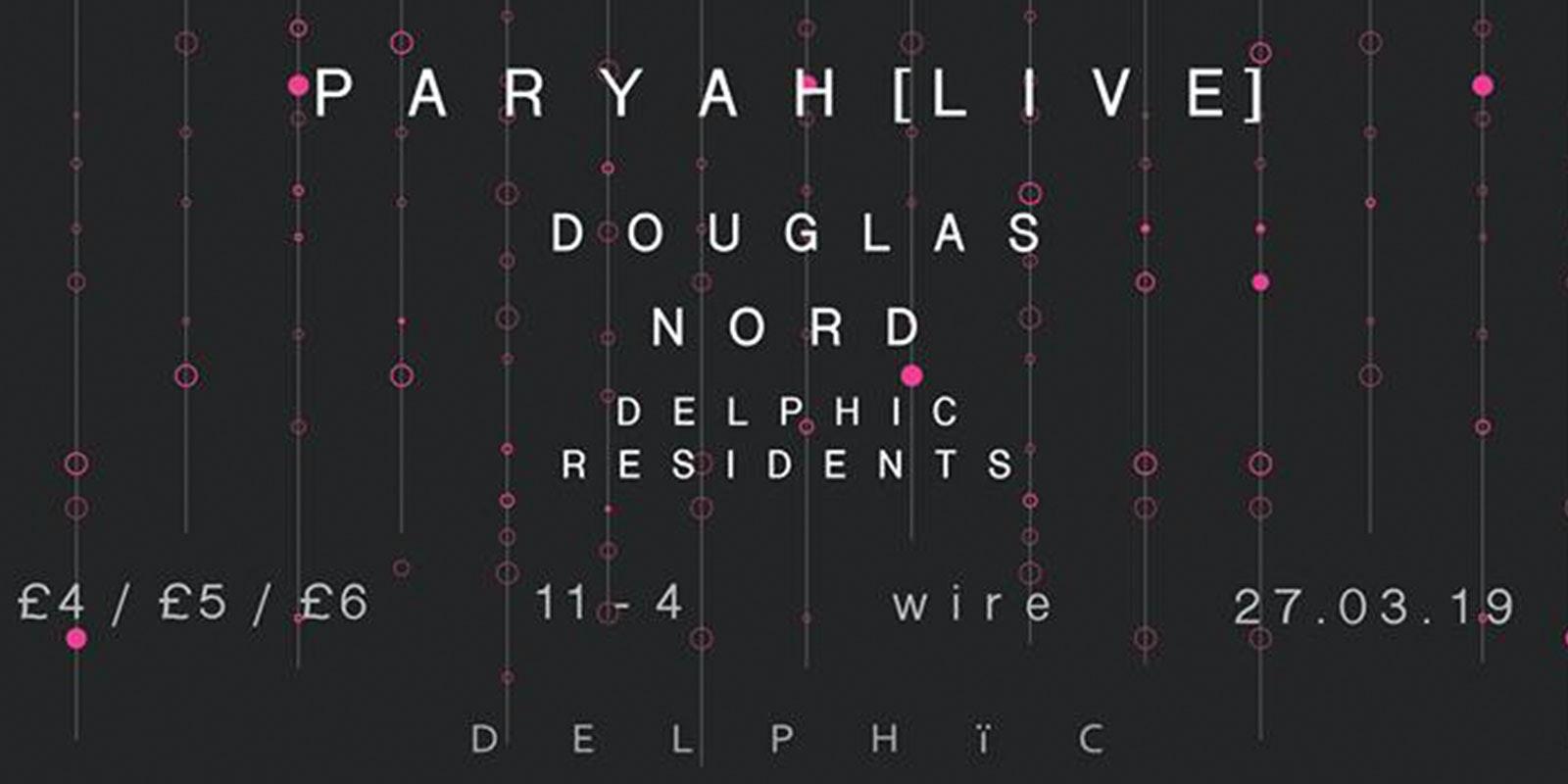 Delphïc presents: Paryah