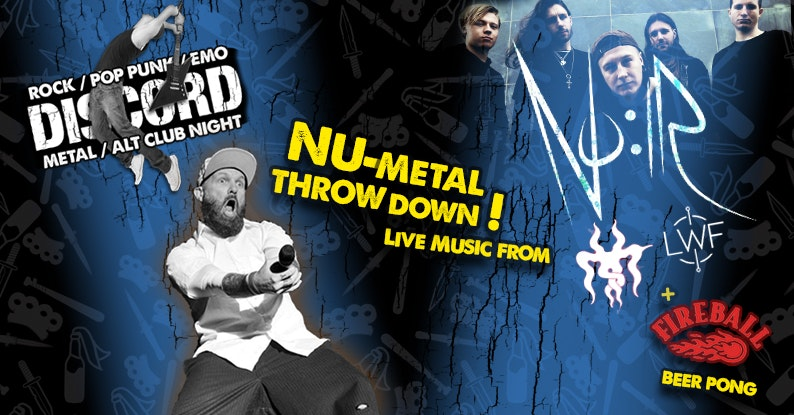 Discord – Nu Metal Throwdown with NO:IR, MYST & Lest We Forget