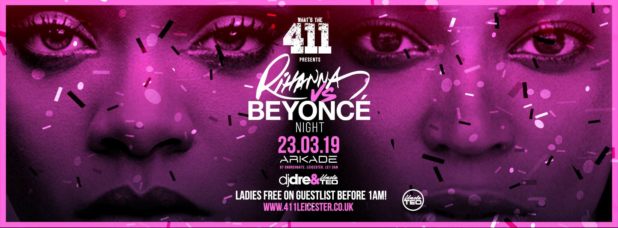 Rihanna Vs Beyonce ★ VIP Bottle + Table Giveaway! ★ Ladies Guestlist Now Full! ★ Tickets Now On Sale!