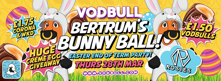 🐣Vodbull EASTER BUNNY BALL!!🐣 {SOLD OUT 200 on Door for Local Students Only}