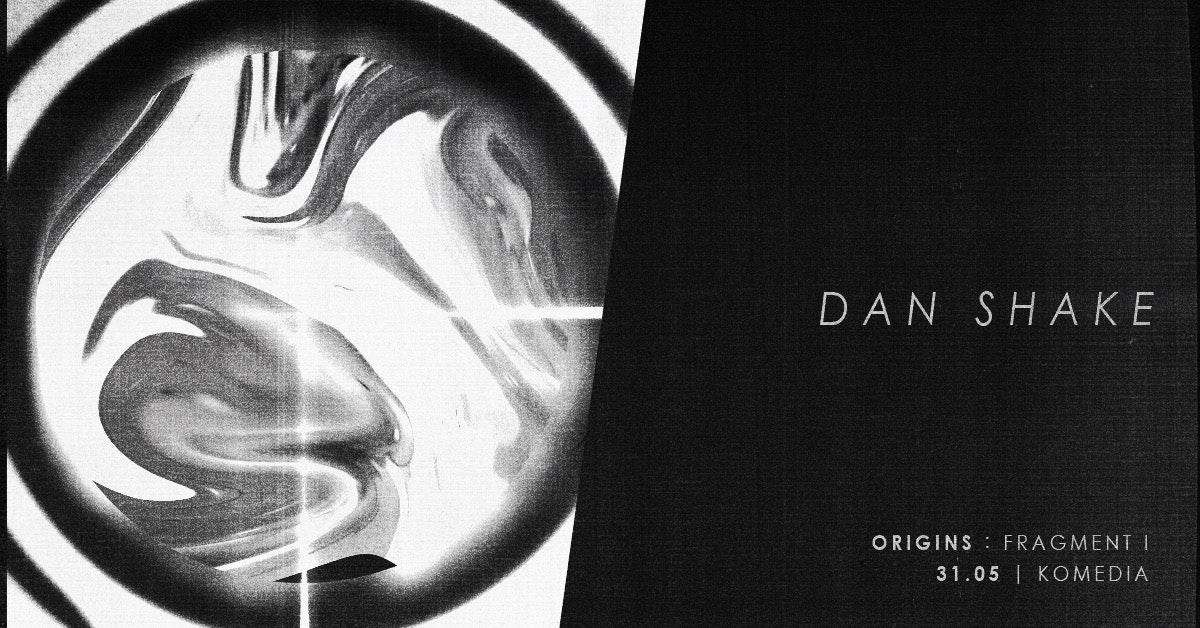Origins: Dan Shake