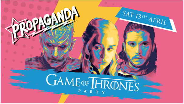 Propaganda Sheffield & Dirty Deeds – Game of Thrones Party!