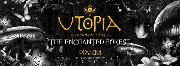 Utopia | The Enchanted Forest