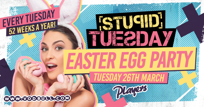 🐰 Stuesday – Easter Party 🐰 100 on the door 🐰