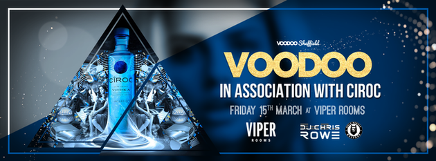 Voodoo Fridays – In Association with Ciroc