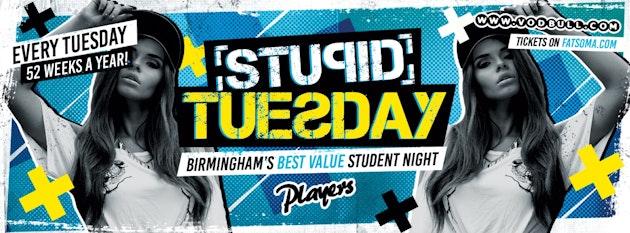 Stupid Tuesday – TONIGHT!