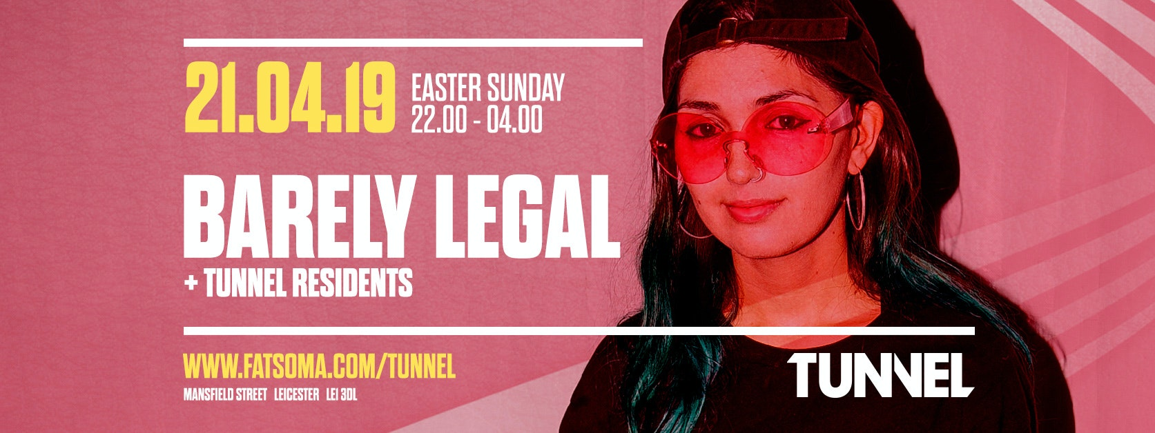 Tunnel Presents: Barely Legal