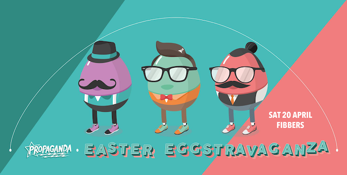 Propaganda York – Easter Eggstravaganza!