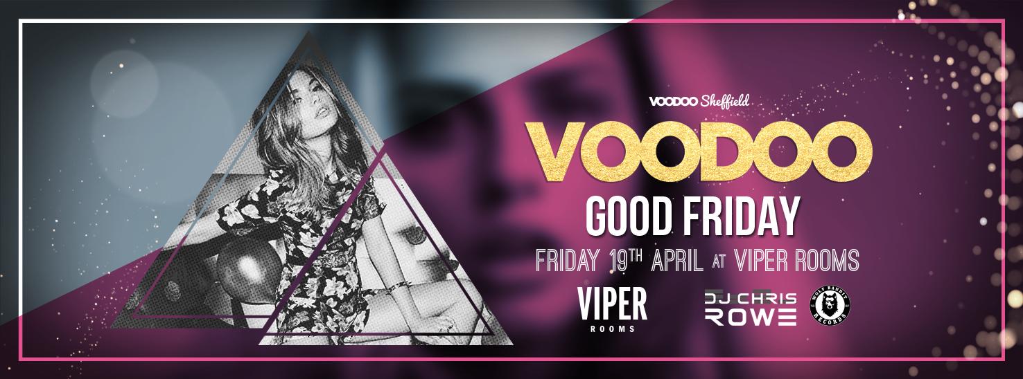 Voodoo Fridays – Good Friday!