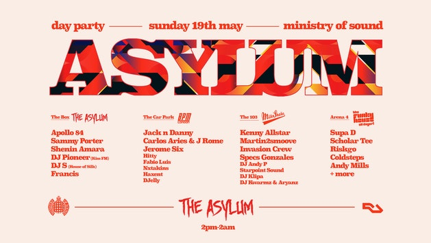 Asylum Day Party at Ministry of Sound | Tickets On The Door!