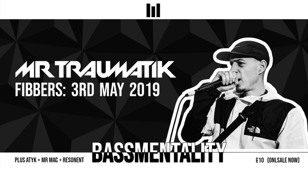Bassmentality w/ Mr Traumatik