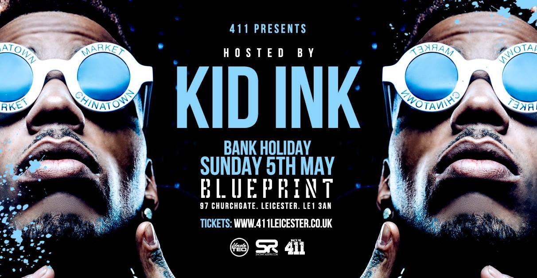 International Superstar KID INK at Blueprint [TICKETS NOW ONLINE]