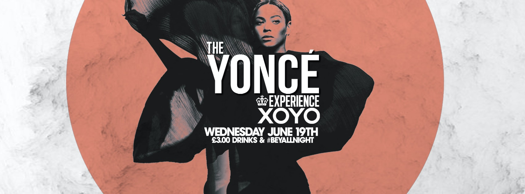 The Yoncé Experience – June 19th | XOYO LONDON