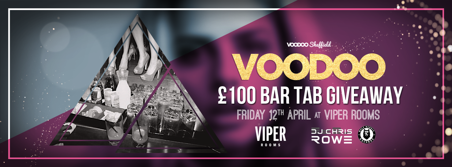 Voodoo Fridays – £100 Bar Tab Giveaway!!!