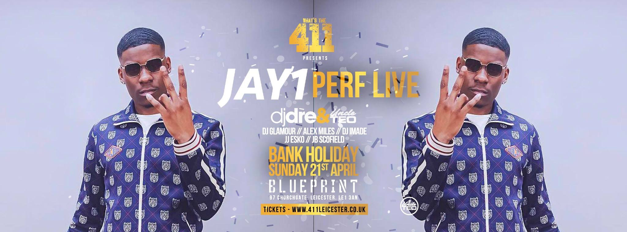 [Last 100 Tickets] JAY1 Perf Yours Mrs + Becky ★ Bank Holiday Sunday ★ Final Release Tickets On Sale Now! ★