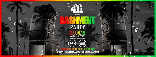 BASHMENT PARTY ★ Exclusive Set Trini Boys! ★ Ladies Guestlist Now Full! ★ Tickets Now On Sale!