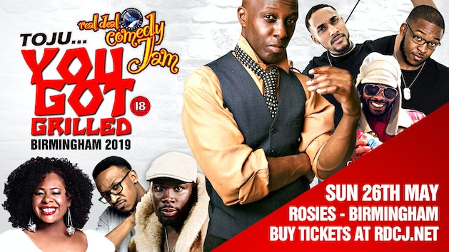 You Got Grilled – Birmingham – Real Deal Comedy Jam