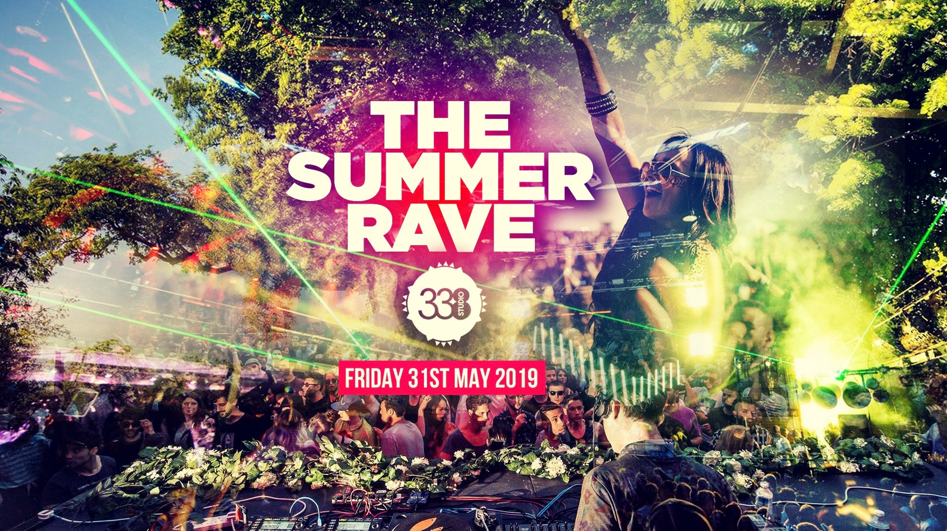 The Summer Rave at Studio 338!