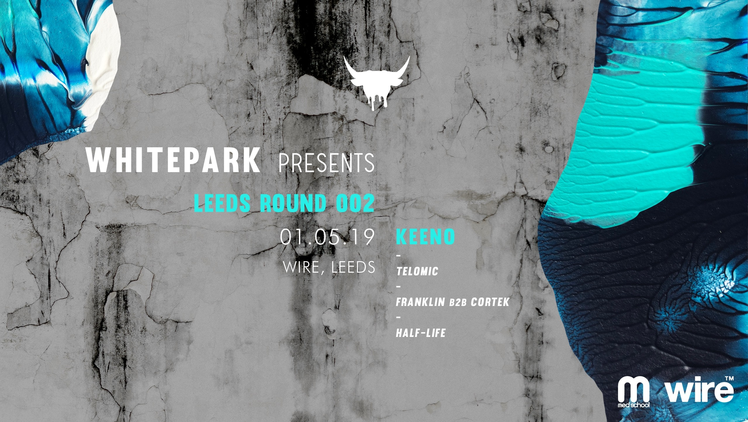 Whitepark Presents: Leeds Round 002 w/ Keeno, Telomic + more