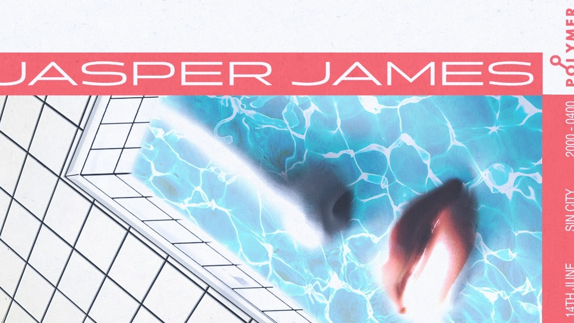 Polymer Presents: The Last Dance W/ Jasper James & Special Guest