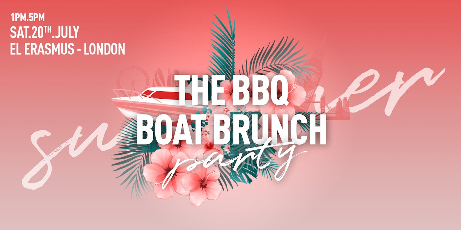THE BBQ BOAT BRUNCH 2019 – RIVER THAMES, LONDON