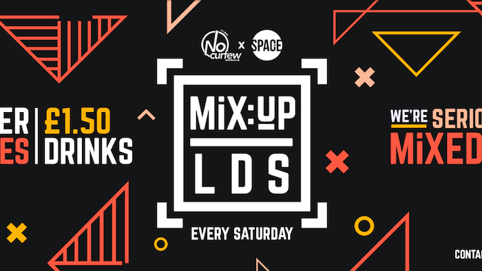 MiX:UP LDS at Space :: Summer Parties :: £1.50 Drinks!